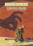 Baker Street 01. Sherlock Holmes fürchtet sich vor gar nichts