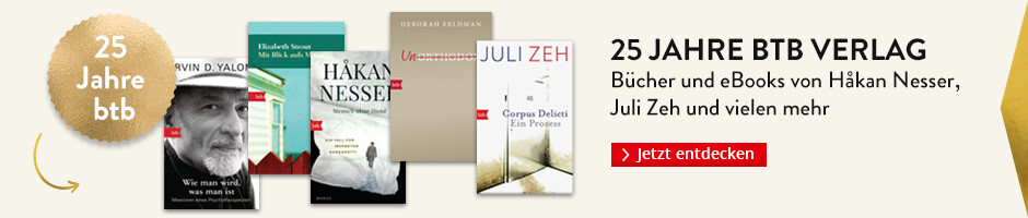 25 Jahre btb Verlag: Bücher und eBooks von Håkan Nesser, Juli Zeh und vielen mehr bei Hugendubel