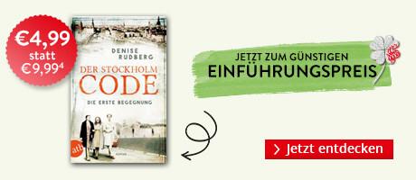 Zum Einführungspreis bei Hugendubel: Der Stockholm-Code - Die erste Begegnung von Denise Rudberg