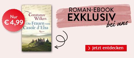 Exklusiv bei Hugendubel.de: Die Frauen von Casole D'Elsa von Constanze Wilken