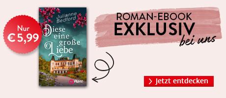 Exklusiv bei Hugendubel.de: Diese eine große Liebe von Julianne Bedford