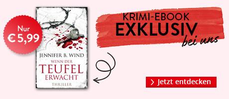 Exklusiv bei Hugendubel.de: Wenn der Teufel erwacht von Jennifer B. Wind