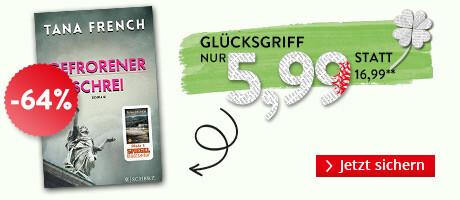 Unser Preistipp: Tana French, Gefrorener Schrei