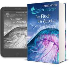 Cornelia Funke: Der Fluch der Aurelia