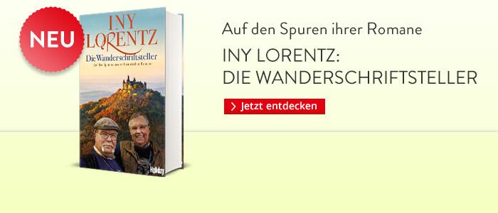 Iny Lorentz: Die Wanderschriftsteller