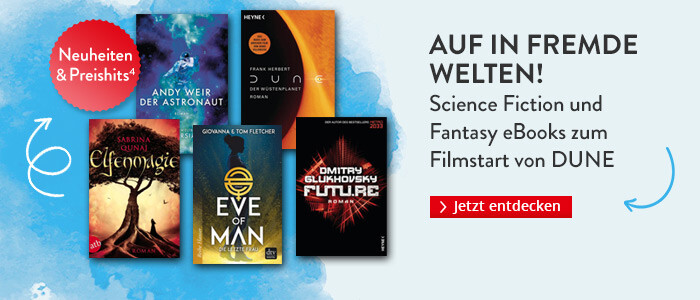 Auf in fremde Welten! Science Fiction und Fantasy eBooks bei Hugendubel