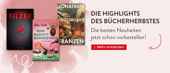 Jetzt schon vorbestellen: Die Highlights des Bücherherbstes