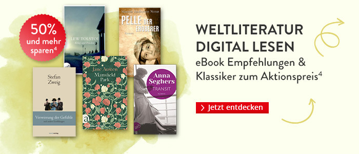 Weltliteratur digital lesen: eBook Empfehlungen & Klassiker zum Aktionspreis bei Hugendubel