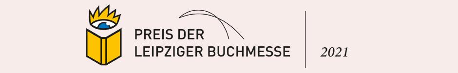 Der Preis der Leipziger Buchmesse 2021
