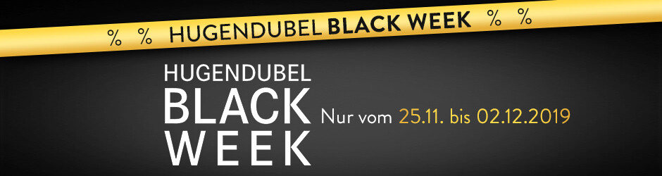 BLACK WEEK vom 25.11.-02.12