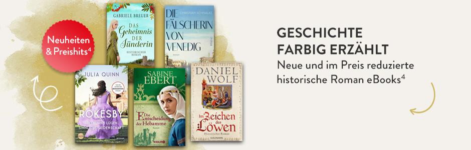 Geschichte farbig erzählt: Neue und im Preis reduzierte historische Roman eBooks bei Hugendubel
